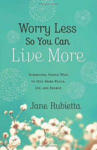 Worrying Less So You Can Live More - Parenting Like Hannah