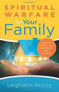 Spiritual Warfare For Your Family - Parenting Like Hannah